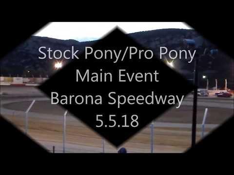Stock Pony/Pro Pony Main Event - Barona Speedway - 5.5.18