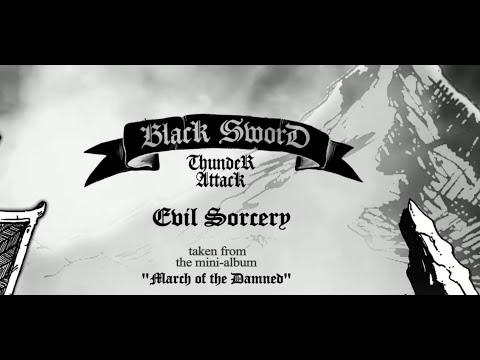 Black Sword Thunder Attack - Evil Sorcery (Lyric Video)