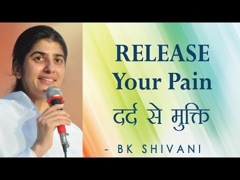 RELEASE Your Pain: Ep 18 Soul Reflections: BK Shivani (English Subtitles)