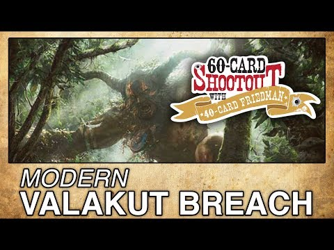 MTG Modern: Valakut Breach - 60-Card Shootout with 40-Card Friedman