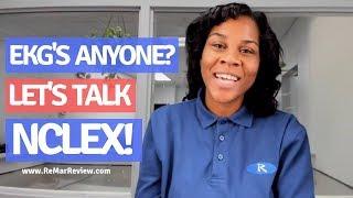 EKG's Anyone? Let's Talk NCLEX!
