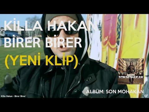 Killa Hakan - Birer Birer mp3 indir