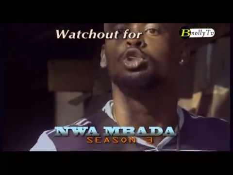 Download NWA MBADA  Chapter 8 LATEST 2015 NIGERIAN MOVIE