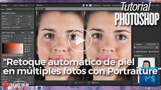 Retoque autómatico de piel en múltiples fotos con Portraiture - Tutorial Photoshop
