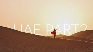 TRAVEL // Living the dream in UAE Part 2