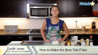 How To Make The Best Tofu Fries
