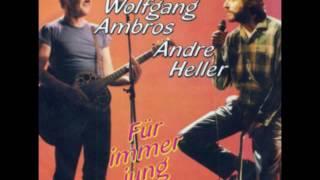 Wolfgang Ambros und Andre Heller - Für immer jung