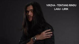 VIRZA - TENTANG RINDU (LAGU & LIRIK)