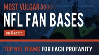Most Vulgar NFL Fan Bases: Ranking Every Team