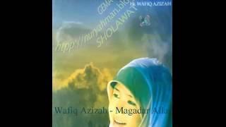 Wafiq Azizah - Magadir Allah