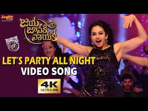 Let's Party All Night Full Video Song | Bellamkonda Sreenivas | Rakul Preet | DSP | Boyapati Srinu