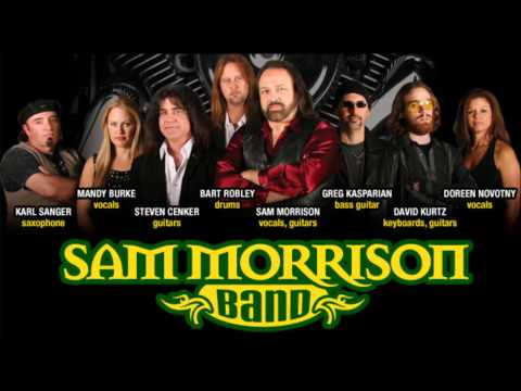 Sam Morrison band - Old Time Rock and Roll