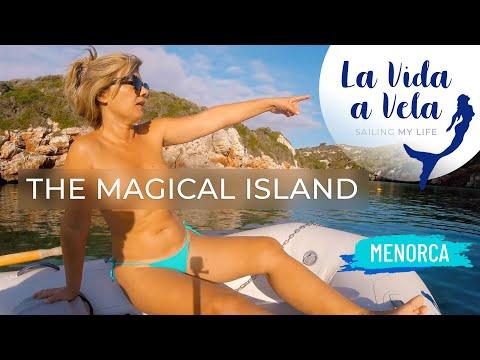 Ep 92 MENORCA, THE MAGICAL ISLAND Sailing Mediterranean Sea, Balearic Islands.