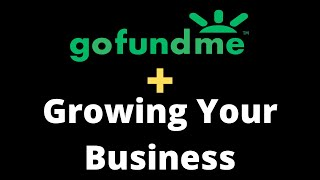 How to use Gofundme to for your home business