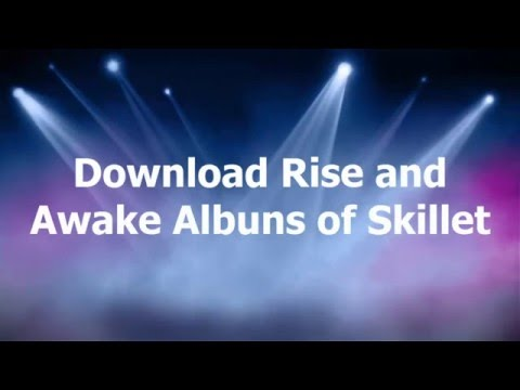 Download Skillet Albuns Awake and Rise - Marlon Wallacy - Baixar Cds do Skillet Awake e Rise