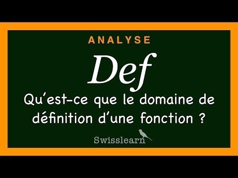 Qu'est-ce que le domaine de définition d'une fonction ?