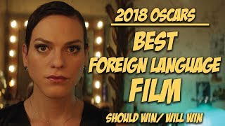 Best Foreign Language Film | Oscar Predictions 2018
