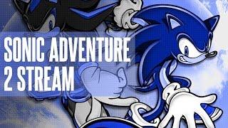 Sonic Adventure 2 Stream