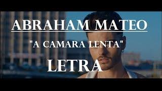 Abraham Mateo - A Camara Lenta-
