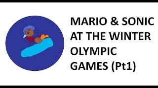 Mario & Sonic at the Winter Olympic Games: Live Stream Pt 1