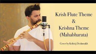 Krish Theme   Krishna song   Flute cover by Kshitij Deshmukh (Krrish   Mahabharata)