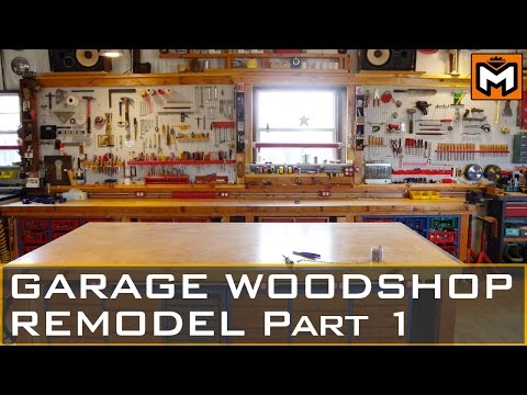 GARAGE WORKSHOP REMODEL Part 1