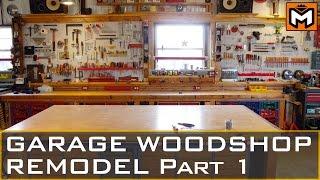 Garage Workshop Remodel Part 1