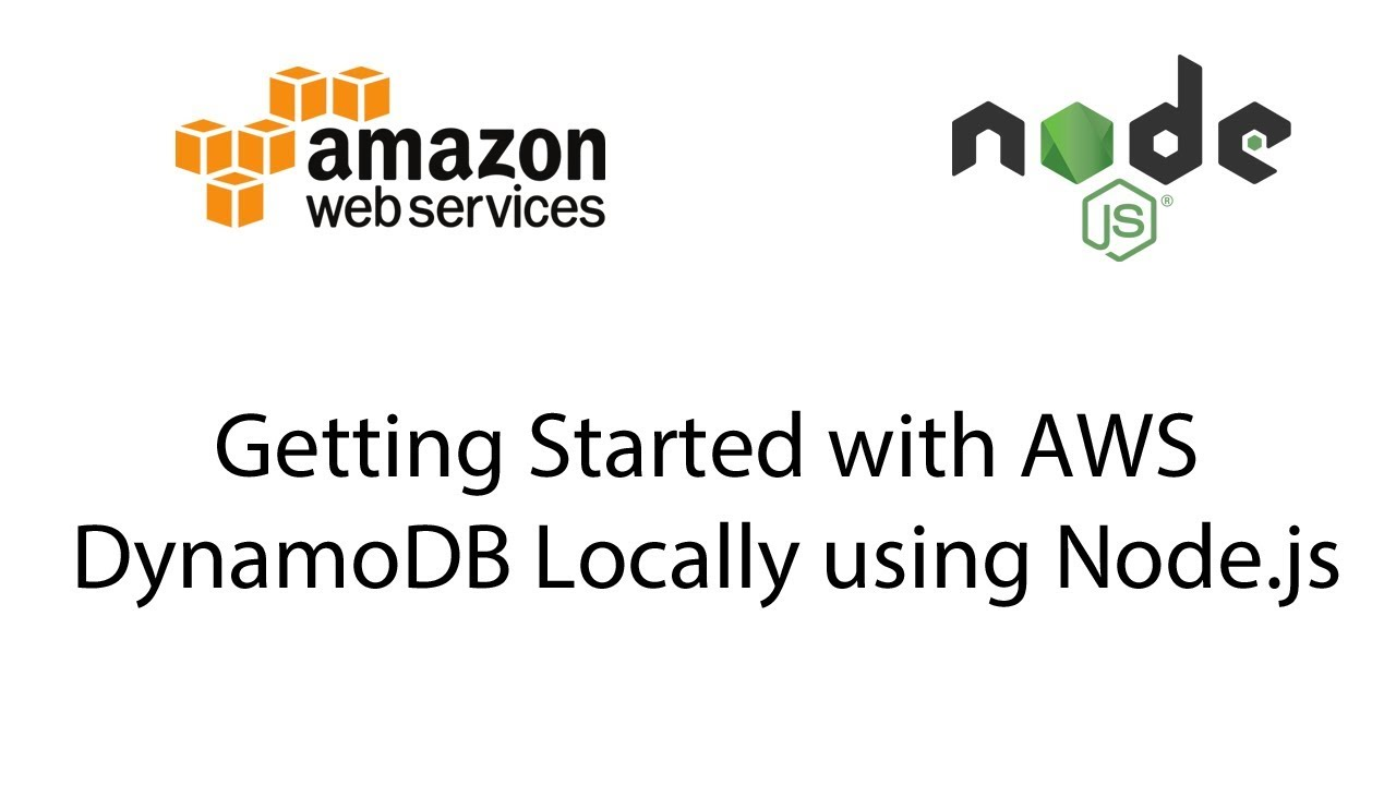 Getting Started with Amazon Web Services (AWS) DynamoDB Locally using  Node js