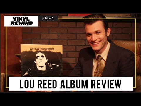 Vinyl Rewind - Lou Reed - Transformer vinyl review