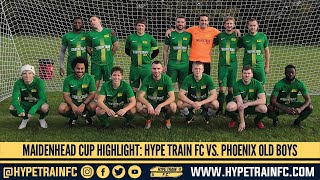 Maidenhead Norfolkian Cup (Round 1) - 2020/21 season: Hype Train FC  vs. Phoenix Old Boys
