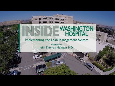 Inside Washington Hospital: Implementing the Lean Management System