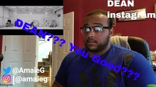 DEAN- instagram Music Video Reaction