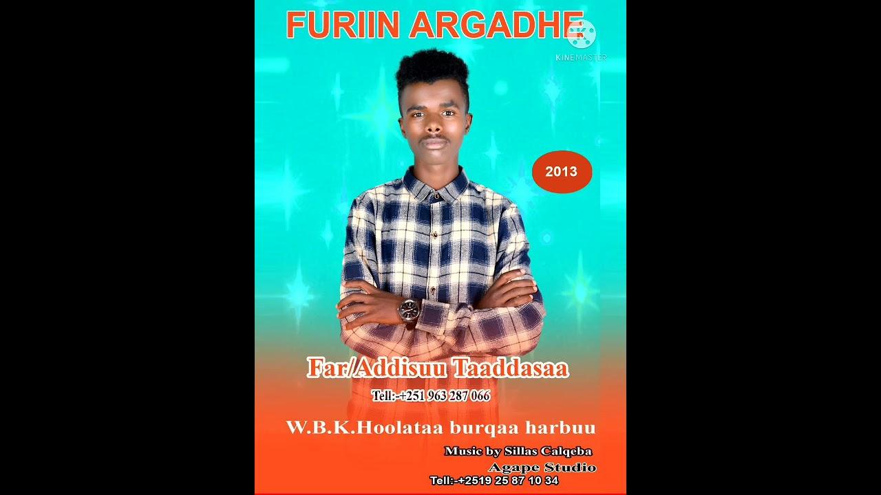 Download Faarfannaa Afaan oromoo haaraa. Faarfataa Addisuu taaddasaa. FURIIN ARGADHE!