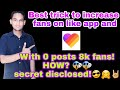 How to increase fans on like app | 0 post and 8k fans!