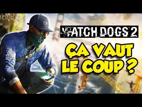 ÇA VAUT LE COUP? (Watch Dogs 2)