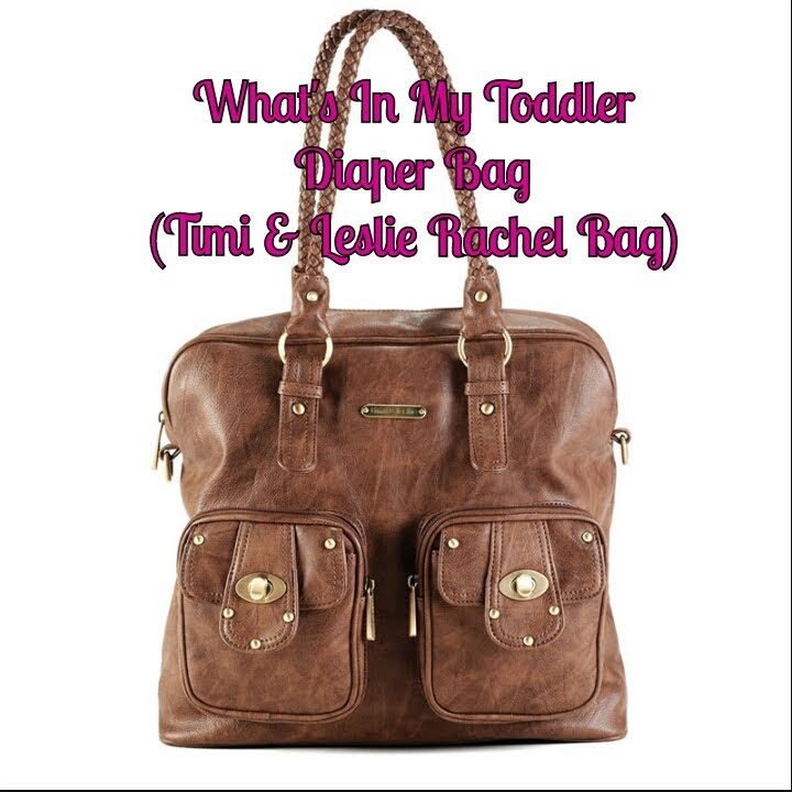 What S In My Toddler Diaper Bag Review Timi Leslie Rachel