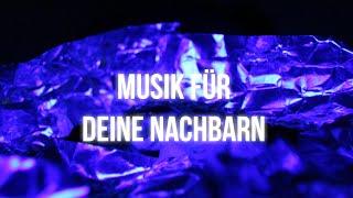 Musik für deine Nachbarn [Full Album]