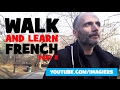 Walk and learn French Beginner 2