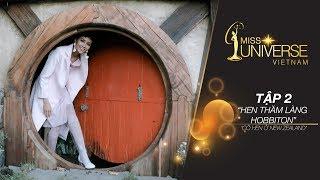 H'Hen Niê, New Zealand Phiêu Lưu Ký - Tập 2: Hen thăm làng Hobbiton   Miss Universe Vietnam