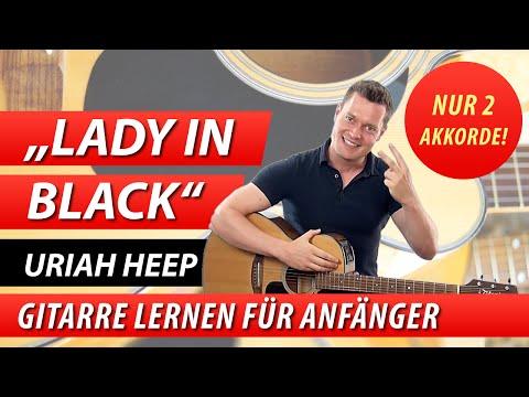 ★ LADY IN BLACK ► URIAH HEEP ► 1 Super-Song für Anfänger mit NUR 2 Akkorden!