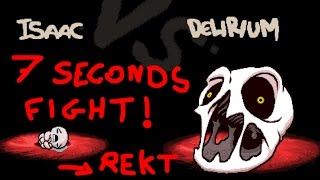 Isaac VS Delirium in 7 seconds (hard) - The Binding of Isaac Afterbirth