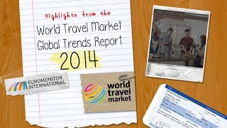 Highlights from the WTM Global Trends Report 2014
