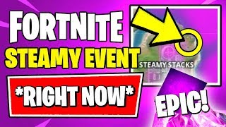 Fortnite CHAPTER 2 EVENT LEAKED *RIGHT NOW* (Fortnite STEAMY STACKS Event & Leaked Map)