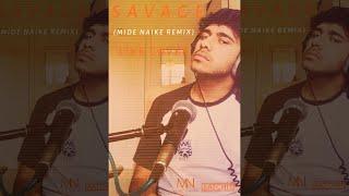Savage Remix (Mide Naike Remix) - satchit Cover