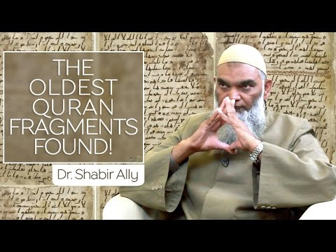Discovery of The Oldest Quran Fragments | Dr. Shabir Ally