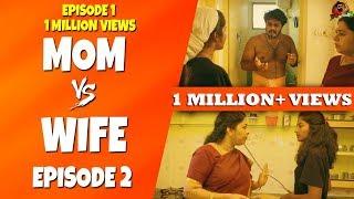 Mom Vs Wife   Amma Paiyan   Mini Series #Ep2   Sillaakki Dumma