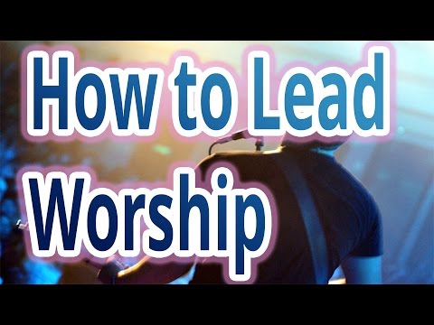 How to Lead Worship (Hillsong Australia)