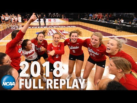 Nebraska v. Illinois: 2018 NCAA volleyball semifinal (Full Replay)