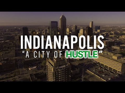 "Indianapolis Drone - ""A City of Hustle"""