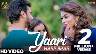 Yaari - Harp Brar (Full Song) | Latest Punjabi Songs 2018 | New Punjabi Songs